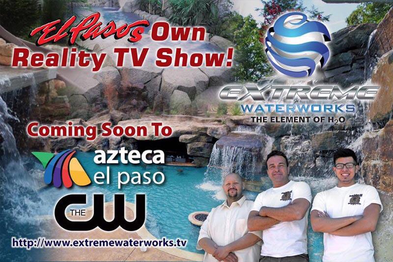El Paso's Extreme Waterworks Reality Show